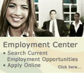 Employment Opportunities. Search and apply online.