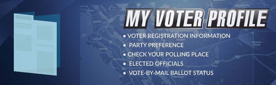 My Voter Profile. Lookup your voting related information