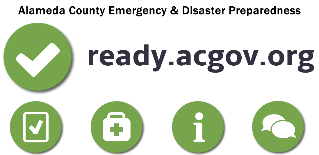 Alameda County Emergency Disaster Preparedness at ready.acgov.org