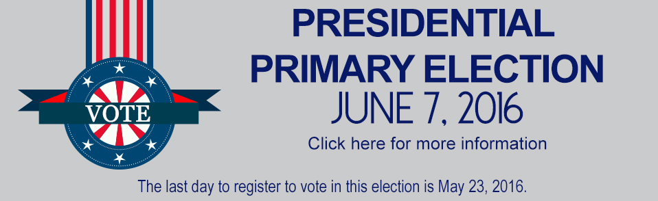 June 7th Primary Presidnetial election, click for more info.